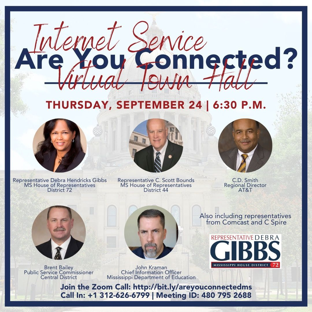 Join Rep. Debra Hendricks Gibbs TONIGHT at 6:30 p.m. for a Virtual Town Hall with corporate and government leaders from across the state to discuss broadband connectivity and more.  Join: .   Call: +1 (312) 626-6799 (Meeting ID: 480 795 2688).