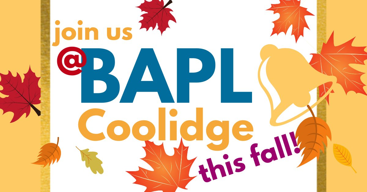 Check out what's happening at BAPL Coolidge this September!