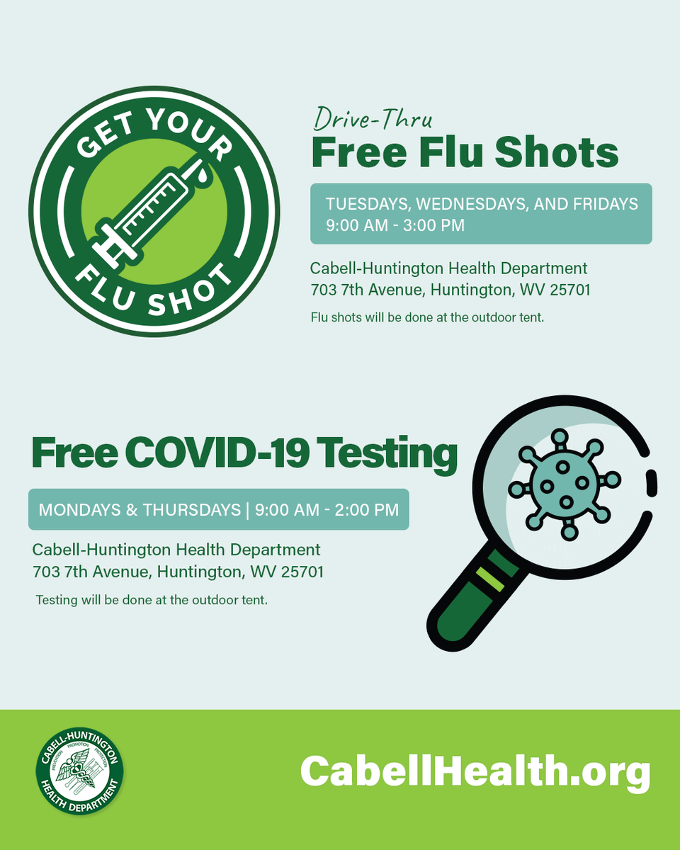 Beginning on Monday, September 28, the Cabell-Huntington Health Department will be offering free COVID-19 testing on Mondays & Thursdays from 9:00 am - 2:00 pm and free Flu Shots on Tuesday, Wednesdays and Fridays from 9:00 am - 3:00 pm.
