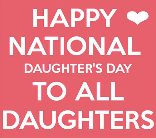 Happy Daughter's Day!
