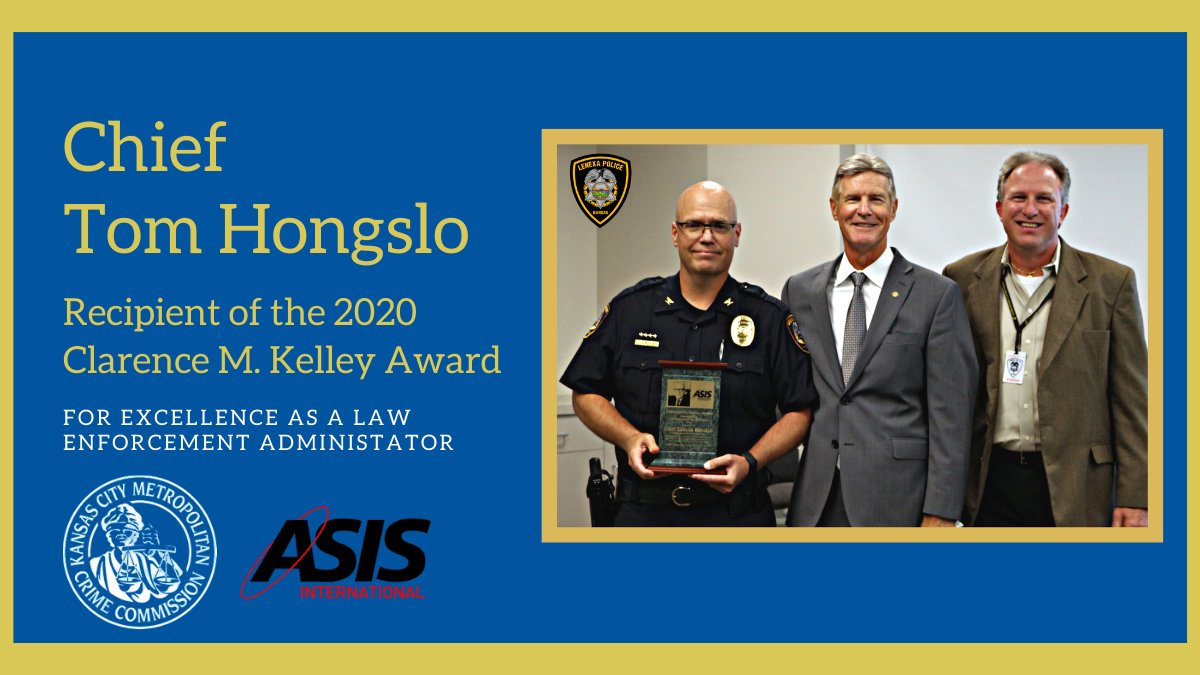 Today Chief Tom Honglso received the 2020 Clarence M. Kelley Award for excellence in vision & leadership as a law enforcement executive. Chief Hongslo joins previous Lenexa Police Chiefs John Foster (1988) and Ellen Hanson (1996) in receiving this prestigious award. @kcmetrocrime