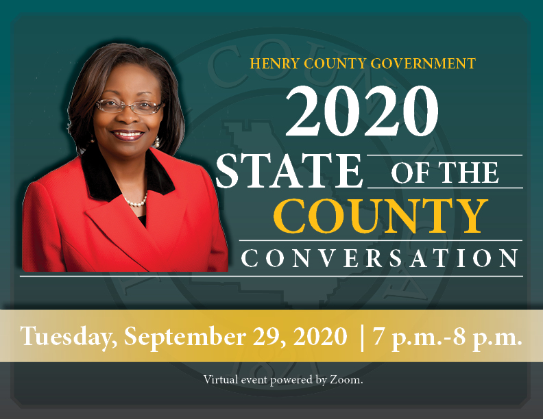 Don't forget to join the State of the County conversation with Henry County Commission Chair June Wood on September 29, 2020! If you would like to participate in the Q&A portion, send your questions to hccommunications@co.henry.ga.us