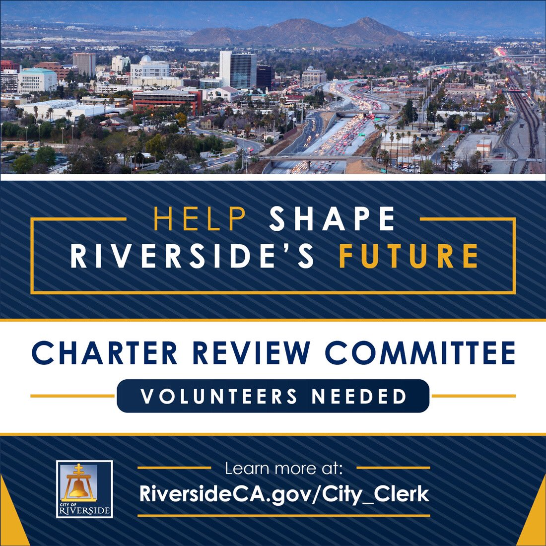 City of Riverside Encourages Voters to Apply to Charter Review Committee:  Committee will recommend whether to change the Charter, which governs how Riverside is run.