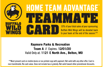 Hungry for wings this weekend? You can support Raymore Parks & Rec when you dine in or get take-out (pay in store for your purchase to count) at the Belton BWW and show this card to your server or at the register. 10% of your purchase is donated back to Raymore Parks & Rec!