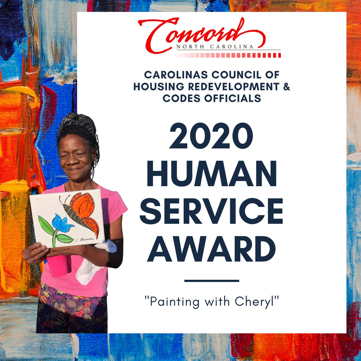 """🥳Exciting Announcement!   🏆The City of Concord Housing department has received The 2020 Human Service Award from Carolina Council of Housing Redevelopment & Codes Officials (CCHRCO) for their creative and mind-enhancing class, """" Painting with Cheryl."""""""