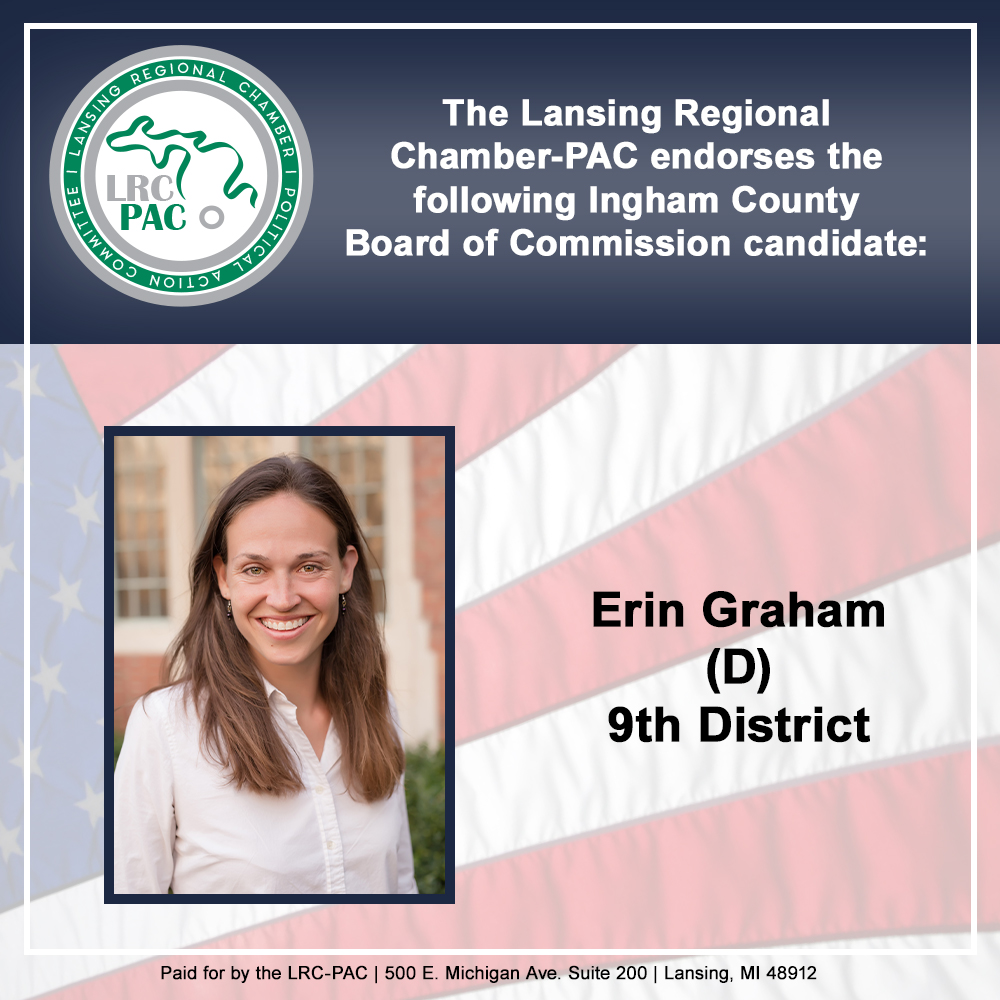We are proud to endorse Ingham County Board of Commission candidate @ErinGGraham  We appreciate her friendship and efforts for our business community and region. #InghamCounty #localgov #vote