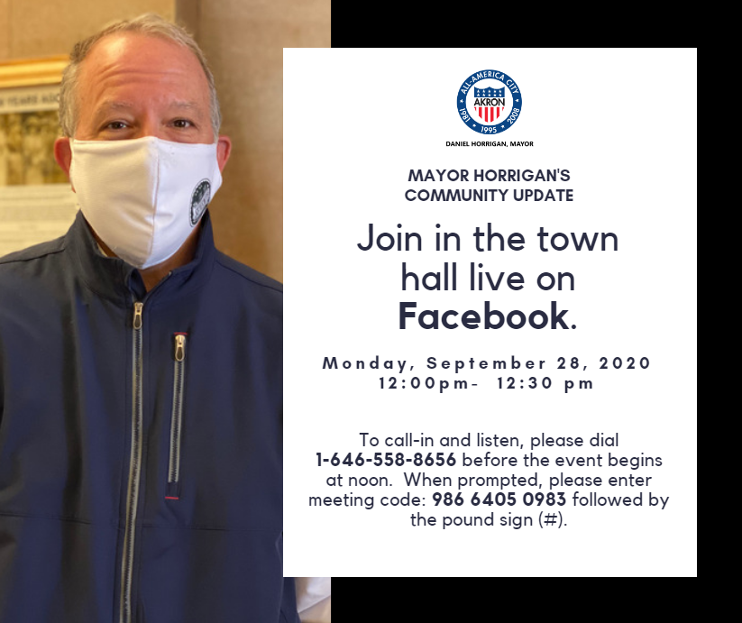 Mayor Horrigan will host the next Facebook Live town hall Mon. Sept. 28 at noon. You can join the virtual town hall live at:  or call in by dialing 1-646-558-8656 and entering the meeting code 986 6405 0983 followed by the pound sign (#).