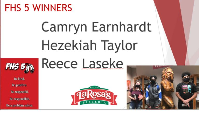 #FairfieldPride FHS 5 winners for the week are Camryn Earnhardt, Reece Laseke & Hezekiah Taylor, recognized for displaying 1 or more of these traits: kind, positive, respectful, responsible &/or problem solver. Thanks,Fairfield LaRosa's for gift card donation to acknowledge them!