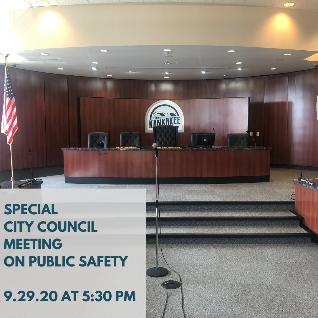 REMINDER: There will be a special City Council meeting held on September 29, 2020 at 5:30 p.m. The meeting can be viewed on Comcast local channel four, the City of Kankakee's YouTube channel and website. Public comments can be emailed to publiccomment@citykankakee-il.gov.