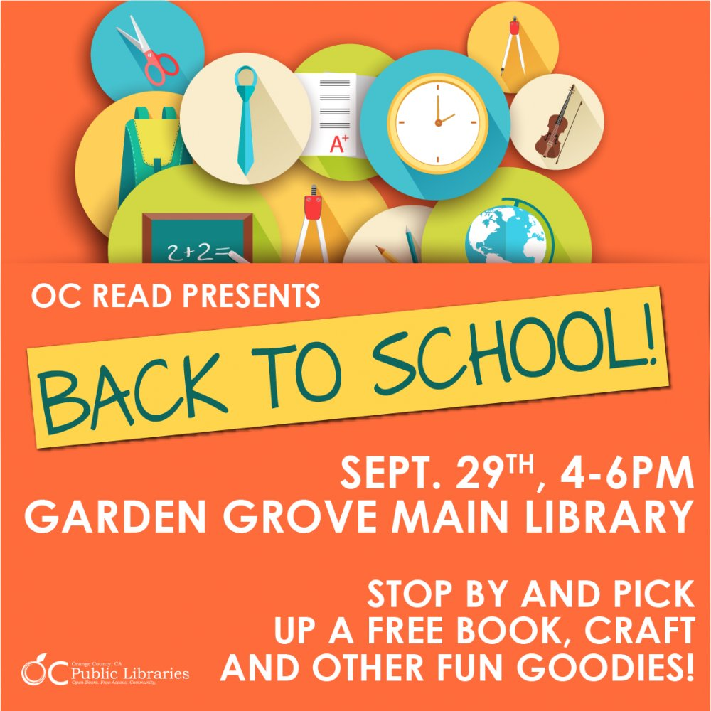 Families are invited to stop by Garden Grove Main Library's OC Reads Back to School event this Tuesday, September 29, 4PM-6PM!  #gg1956