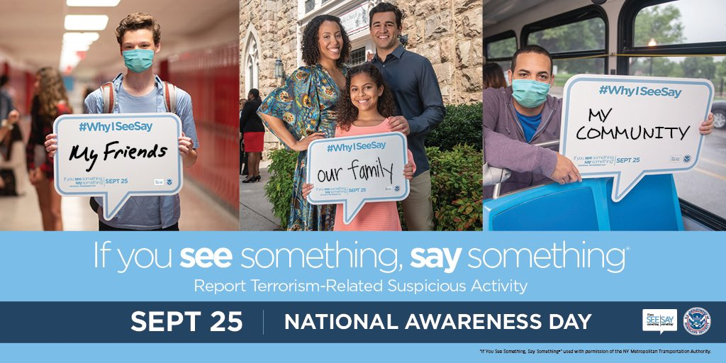 Today is #SeeSayDay We all play a role in keeping our community safe. If you see something, say something.
