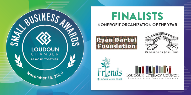 The finalists for Nonprofit Organization of the Year: Crossroads Jobs, Friends of Loudoun Mental Health,  @LoudounLiteracy and @RyanBartelFdn. Vote for the People's Choice Award here:  #LoudounSBA