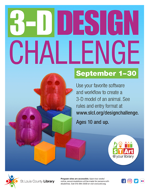 Time is running out to enter our 3-D Design Challenge! Use your favorite software to create a 3-D model of an animal before September 30th. The top design in each age group will receive a 3-D print of their design. Learn more: .