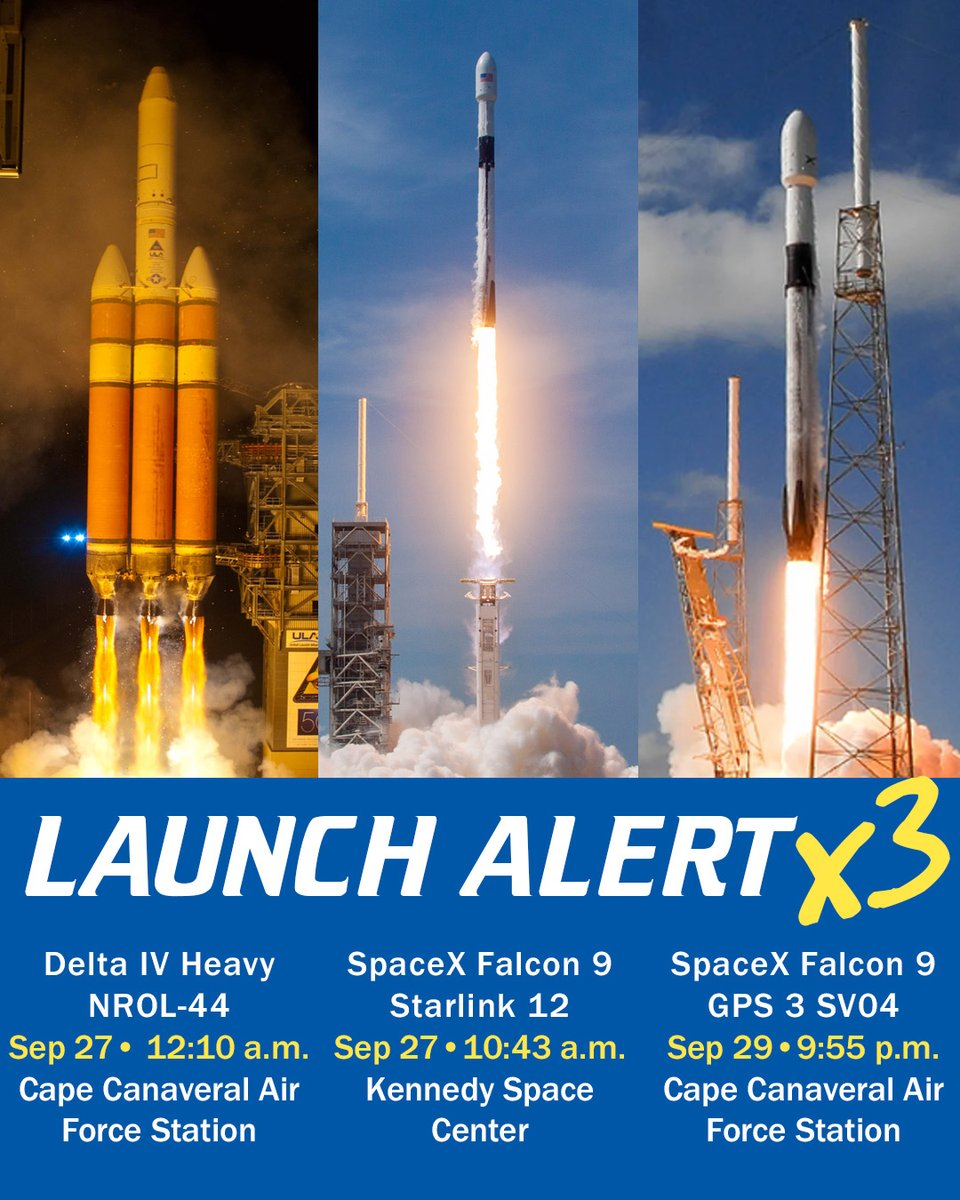Another busy #launch schedule for the next few days! Sun (27-Sep) 12:10 a.m. Delta 4 Heavy NROL-44, and 10:43 a.m. @SpaceX #Falcon9 #Starlink 12; Tues (29-Sep) at 9:55 p.m. SpaceX Falcon 9 GPS3 SV04.