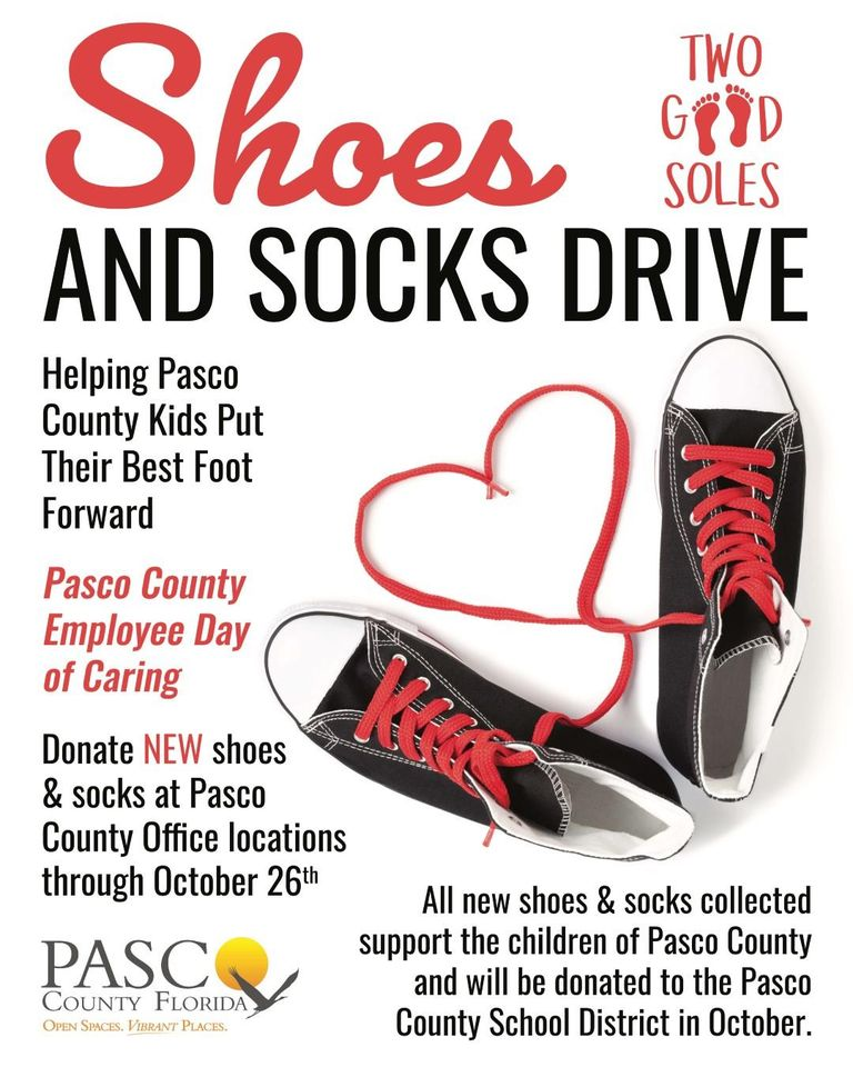 Sharing on behalf of Pasco County. The Pasco County Government and Constitutional Offices are participating in the Two Good Soles drive to benefit Pasco students!  Drop off donations at Pasco County Government locations.  The event runs until October 26th!