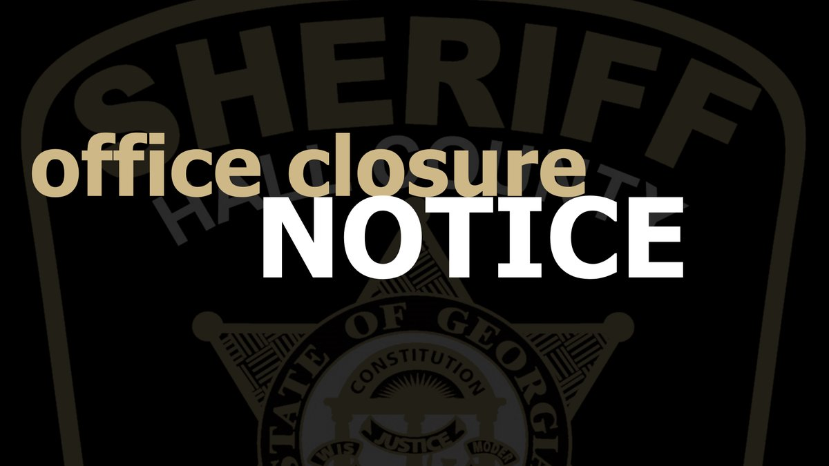 HCSO Headquarters, North and South Precinct facilities and the lobby of the Hall County Jail will be closed to the public between 10 a.m. and 4 p.m. on Wednesday, Sept. 30.