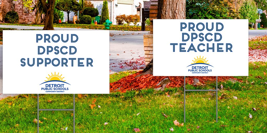 It's Lawn Sign Season! Let's celebrate and recognize your hard work in preparing for our students' rise. If you are a DPSCD supporter or teacher, stop by our drive-thru pick up at Ben Carson HS, East English Village, Mumford HS and Western HS on Sat., 9/26 from 10 a.m. to 12 p.m.