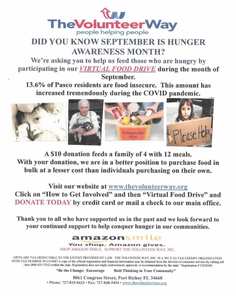 Sharing on behalf of The Volunteer Way.  September is hunger awareness month. The Volunteer Way is doing a virtual food drive! Each dollar donated will allow the distribution of 10 lbs of food to a homeless or low income child, senior or family.  Go to: