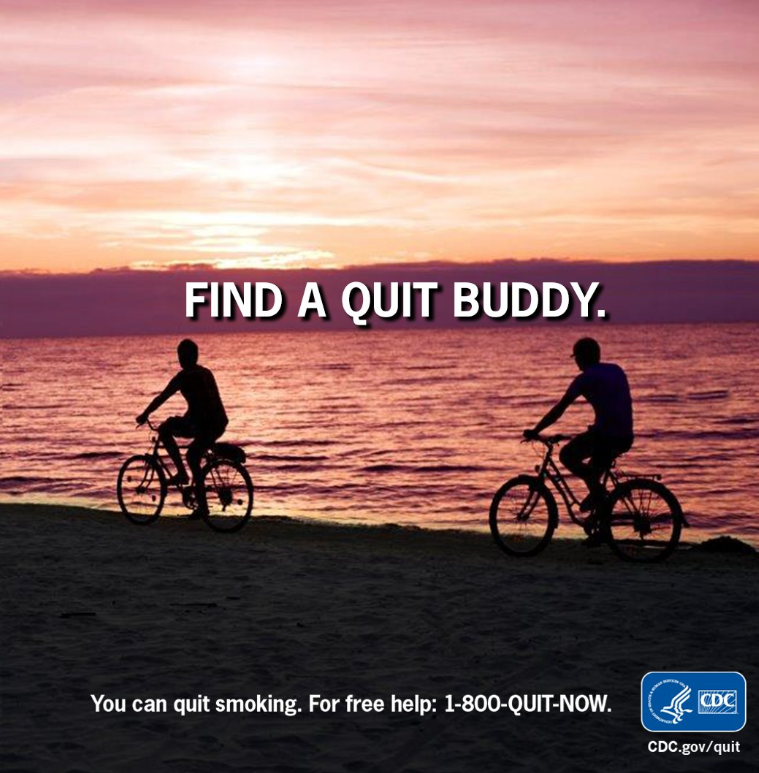 Team up with a friend to quit smoking. You can motivate each other to stay focused and smoke free. For free help: .