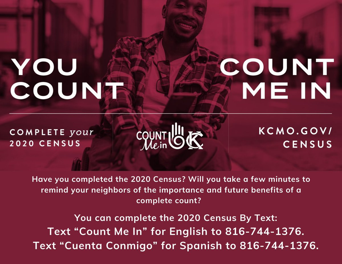 "There is still time to complete the #2020Census and share with your neighbors to ensure a complete #CountMeInKC to support future federal funding and more for  @KCMO - Text ""Count Me In"" for English and ""Cuenta Conmigo"" for Spanish to 816-744-1376. #KCMO #Census"