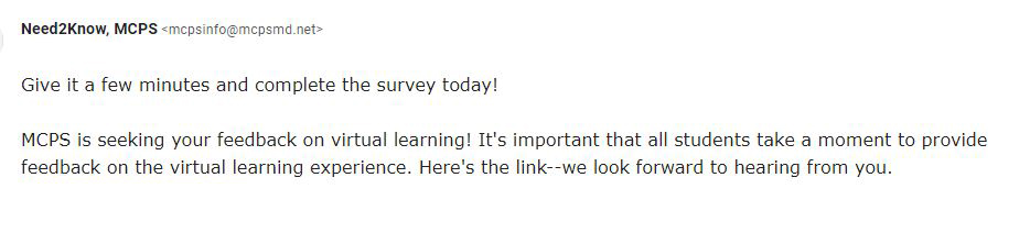Students, there's still time to share your feedback on virtual learning. Please complete the survey sent to your MCPS email!