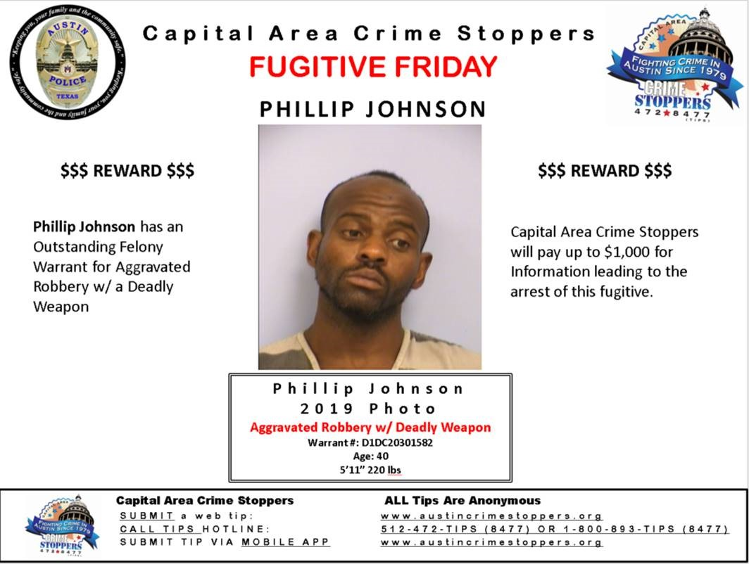 Have you seen 40-year-old Phillip Johnson? He has an outstanding felony warrant for Aggravated Robbery with a Deadly Weapon. Anyone with information is encouraged to contact @CrimeStopATX at 512-472-TIPS (8477).