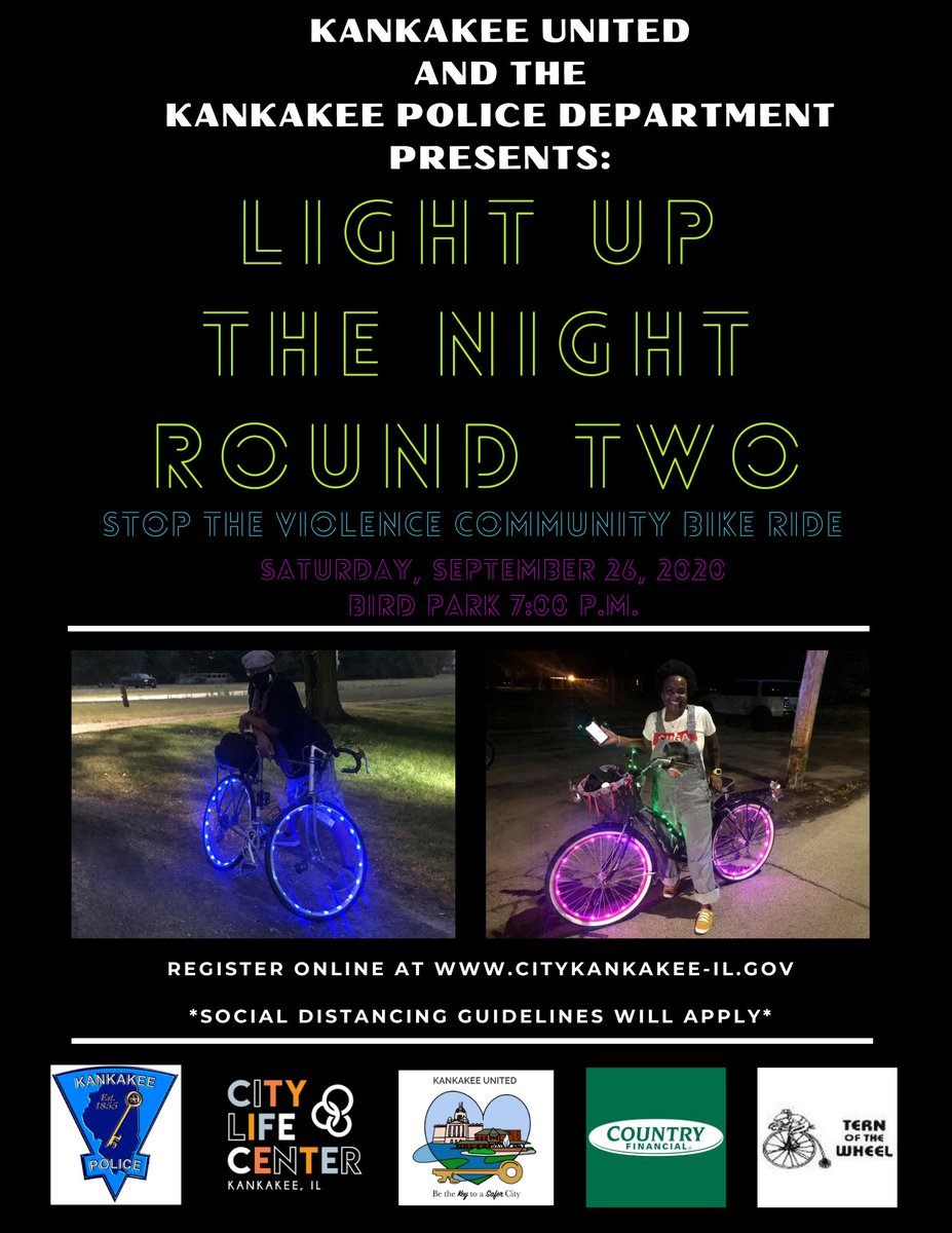 Last chance to sign up for Kankakee United's Light Up the Night: Stop the Violence Community Bike Ride! The bike ride is tomorrow at 7PM in Bird Park. Please arrive by 6:30PM if you need bike lights. Register here: .