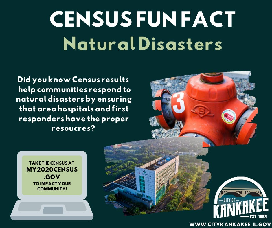 CENSUS FUN FACT: Did you know that the results of the 2020 Census help communities respond to natural disasters by ensuring that first responders have the proper resources? Help our community count by responding to the 2020 Census today at .