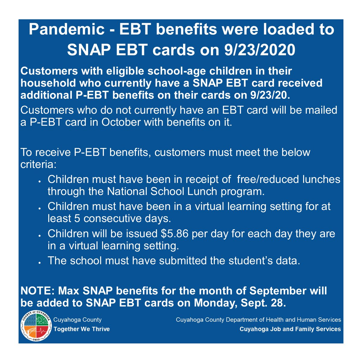P-EBT benefits isssued to customers with SNAP EBT cards were automatically loaded onto the cards on 9/23/2020 by the state of Ohio. More information is posted here: