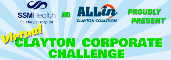The All In Clayton Coalition has teamed up with SSM Health, St. Mary's Hospital to host a virtual Clayton Corporate Challenge. This at-home event starts Monday. Follow the link to learn more about the events, teams, pricing and more.  #claytontogether