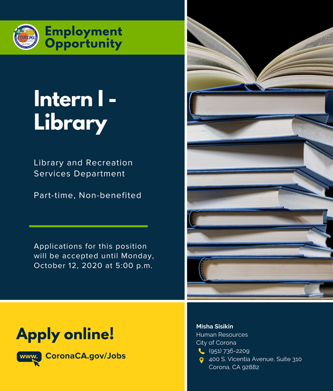 We're hiring a Library Intern! Join our Corona Public Library team! Apply online at