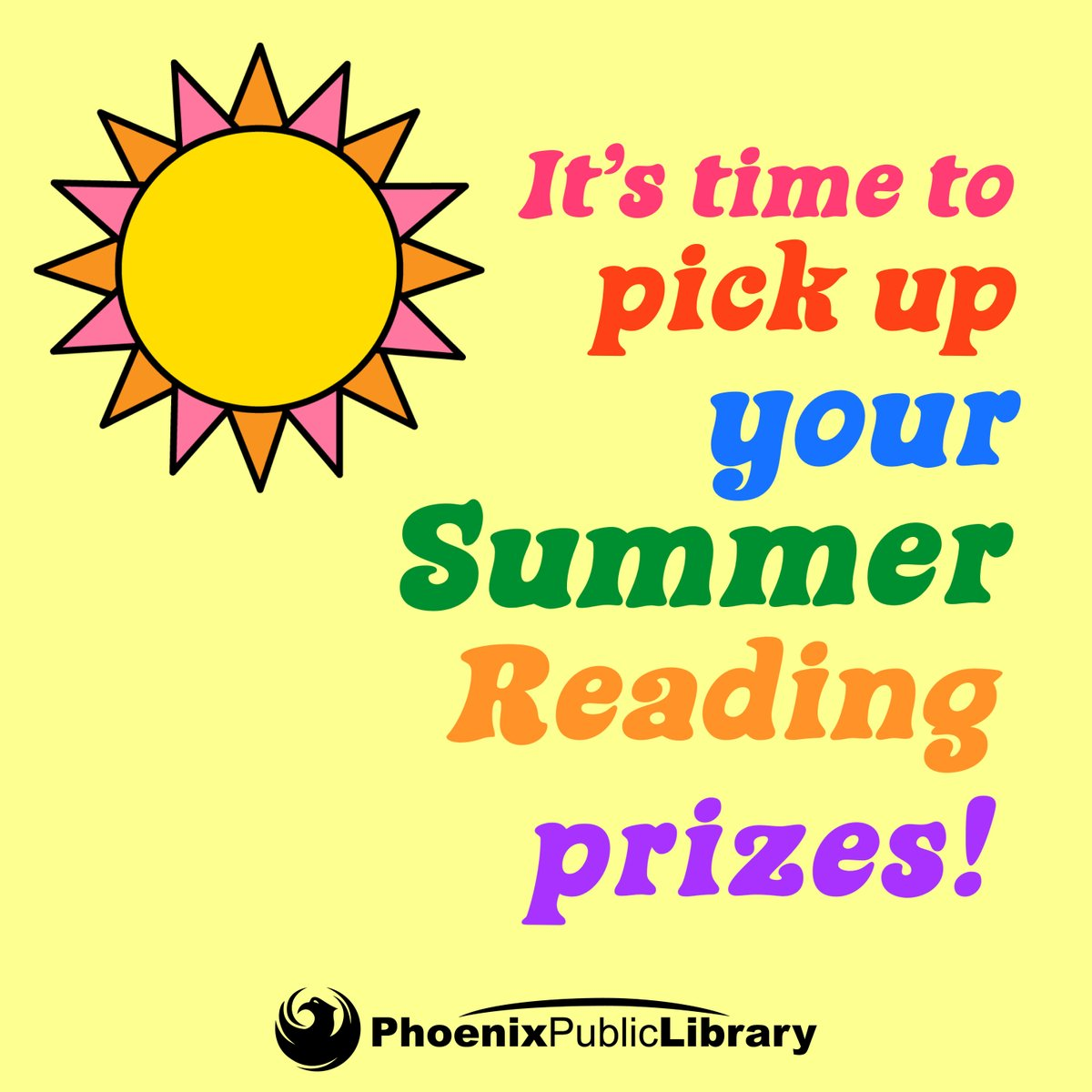 REMINDER: If you finished, then get thee to your chosen pickup branch during curbside hrs & claim your prizes by 9/30! ☀️📚  For details:  Long live #summerreading! #justreadppl #imagineyourstory #phoenixpubliclibrary #phx