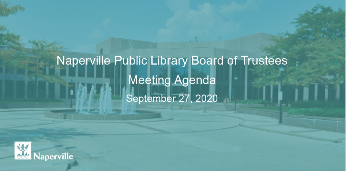 The Naperville Public Library Board of Trustees will meet on September 27 at 10 a.m. View the full agenda at