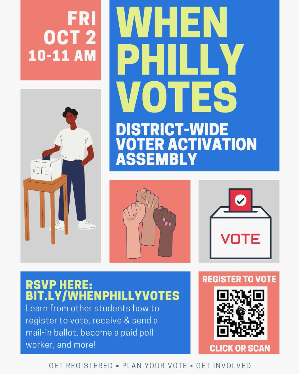 Virtual Event - When Philly Votes District-Wide Activation Assembly. Learn from other students about how to register to vote, receive & send a mail-in ballot, become a paid poll worker, and more!  – Sign up now!   #WhenPhillyVotes