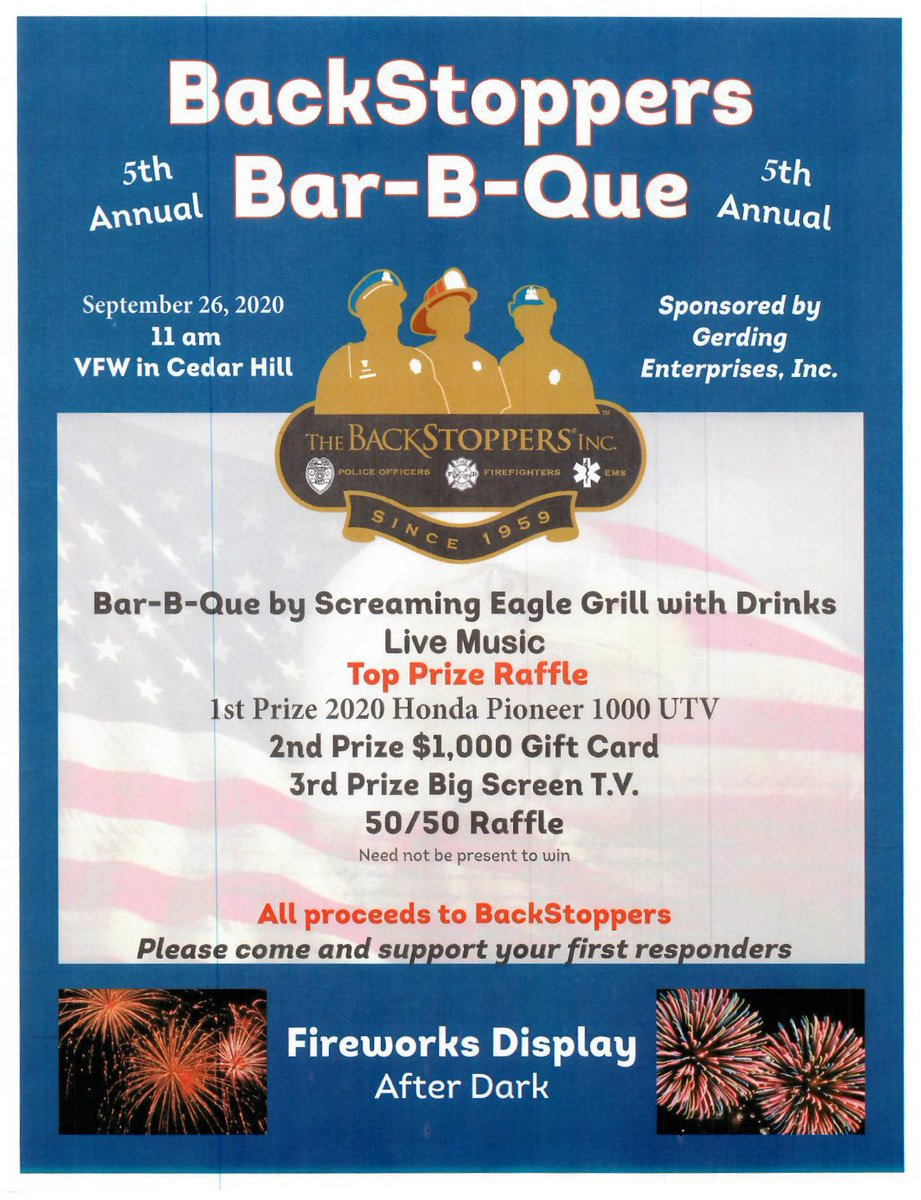 ***DON'T FORGET*** Tomorrow, Saturday, is the BBQ hosted by Gerding Enterprises & Screaming Eagle Grill at the Cedar Hill VFW to benefit @BackStoppers  Food, fun, fireworks & awesome raffle prizes are all on tap. See the fliers for more info. We hope to see you there!