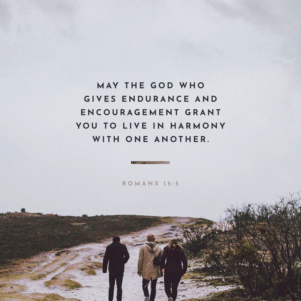 May the God who gives endurance and encouragement give you the same attitude of mind toward each other that Christ Jesus had. - Romans 15:5 https://t.co/3UUXF7Emw4