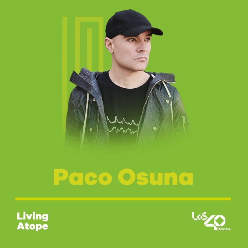 ¡ Hola ! Comienza en LOS40 Dance #LivingAtope con @Paco_Osuna 🎧 directo + podcast: