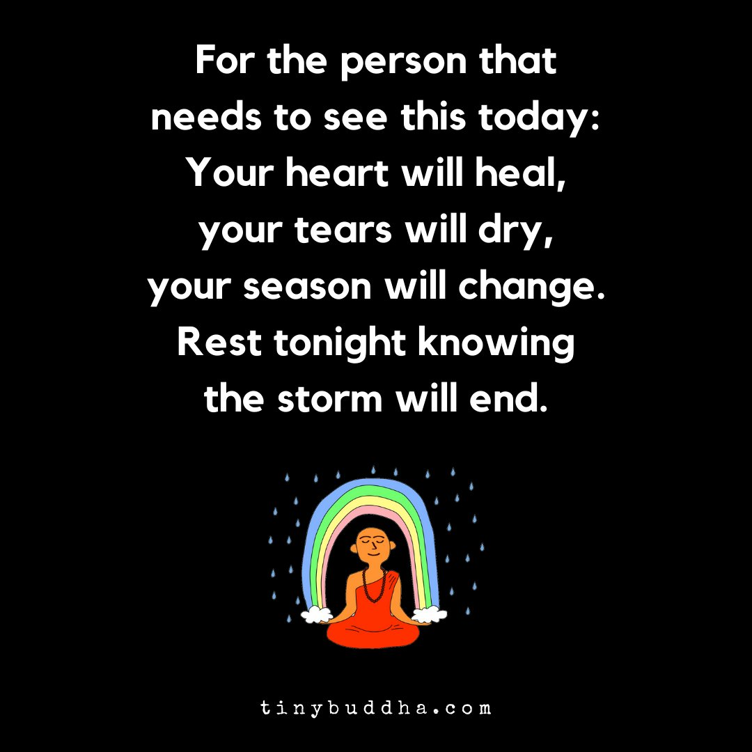 For the person that needs to see this today: Your heart will heal, your tears will dry, your season will change. Rest tonight knowing the storm will end. https://t.co/DB34Io5DEX