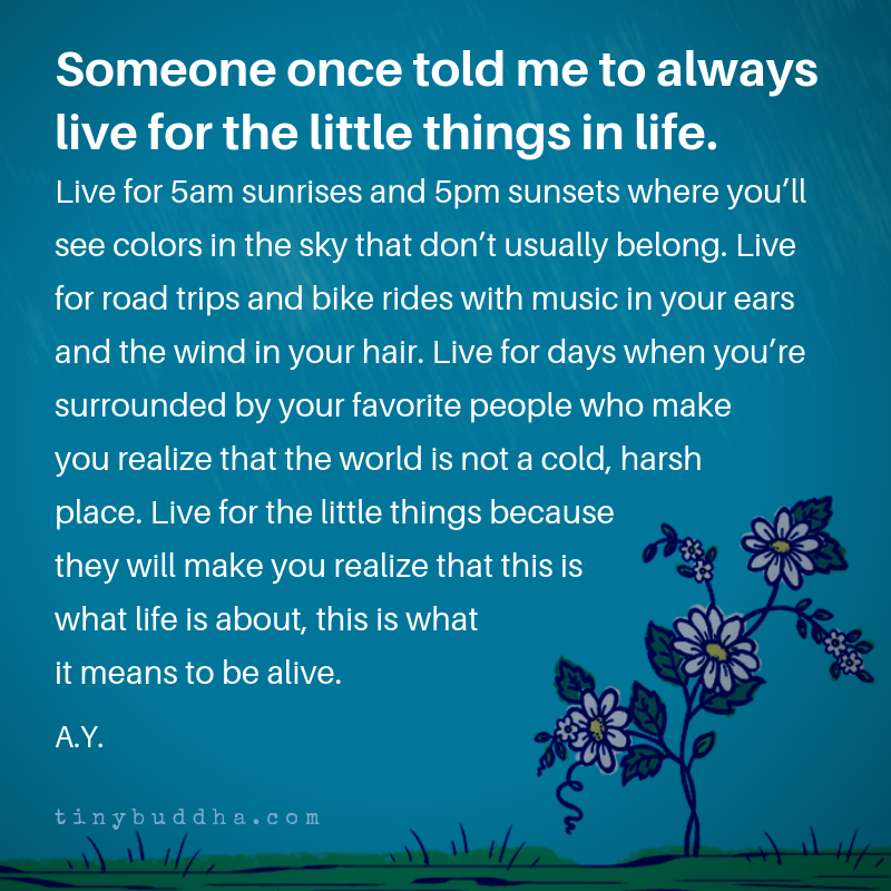 Someone once told me to always live for the little things in life. Live for 5am sunrises and 5pm sunsets where you'll see colors in the sky that don't usually belong. Live for road trips and bike rides with music in your ears and the wind in your hair... https://t.co/cPn8kPJvOs