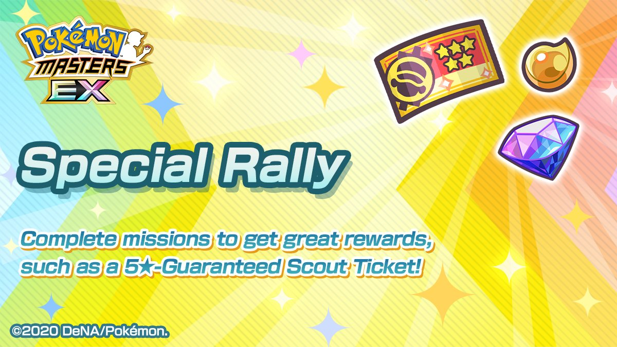 Special Rally is now live!  During the rally, you can complete missions and get great rewards—including a 5★-Guaranteed Scout Ticket—based on how much stamina you consume!  Details:   #PokemonMasters