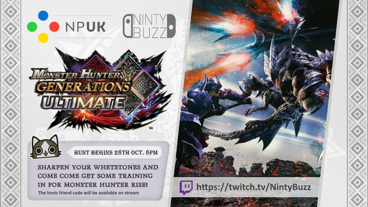 👹🏹 Join the hunt tonight from 8:00PM as NPUK and @NintyBuzz look to hone their monster hunting skills as training season continues for #MonsterHunterRise   Hosts friend code will be on stream if you want to join in #MonsterHunterGenerationsUltimate  📺