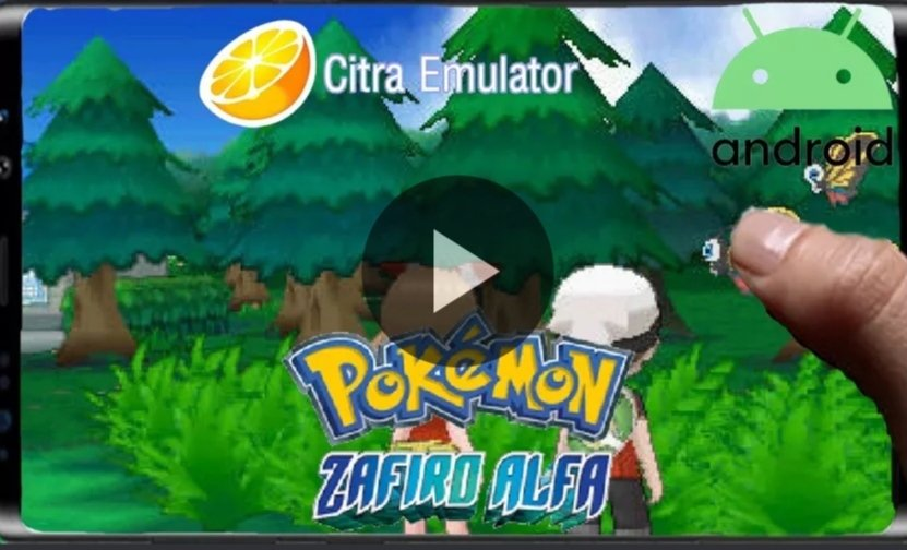 Emulator Citra Oficial 89204de7b Pokemon Safiro Alfa For Android!!!  #PokemonGO #Pokemon #PokemonMasters #PokemonGOHalloween #PokemonSwordShieldEX #PokemonSwordShield #PokemonGoRaids #Nintendo #NintendoDirectMini #NintendoSwitchOnline