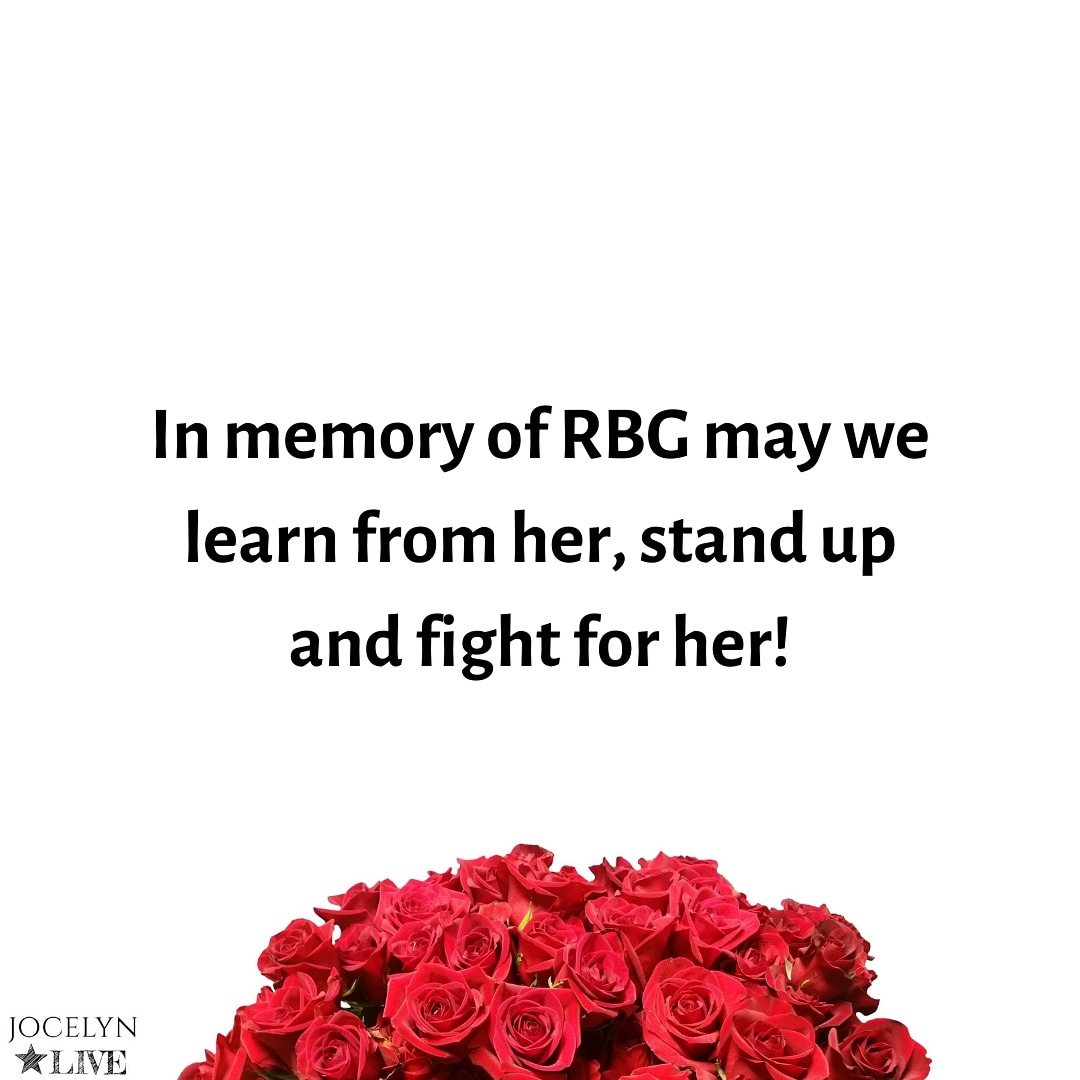 In memory of RBG may we learn from her, stand up and fight for her! #jocelynlive #podcast #subconsciousmind #beapriority #rumi #sacrificepleasure #neville #rumiquotes #rumipoetry #rumiquote #goddard #nevillegoddard #writersofinstagram #writerscommunity #transcendentbeauty