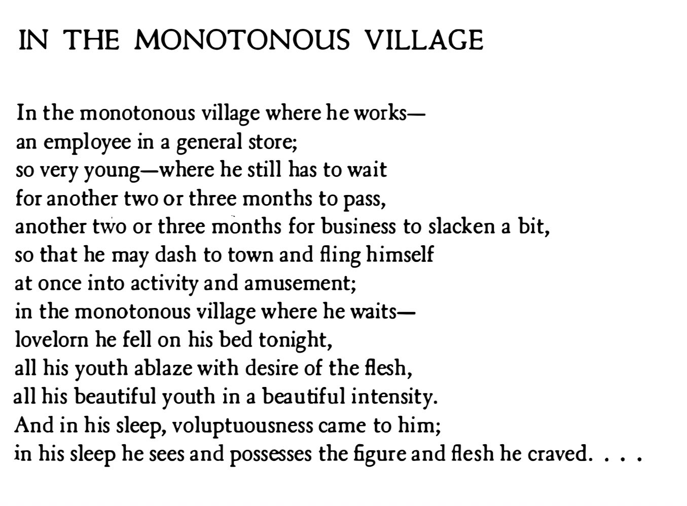 """all his beautiful youth in a beautiful intensity.""  – C.P. Cavafy, ""In the Monotonous Village"", translated by Rae Dalven.  #poetry #cavafy https://t.co/nUyyWTcQyf"