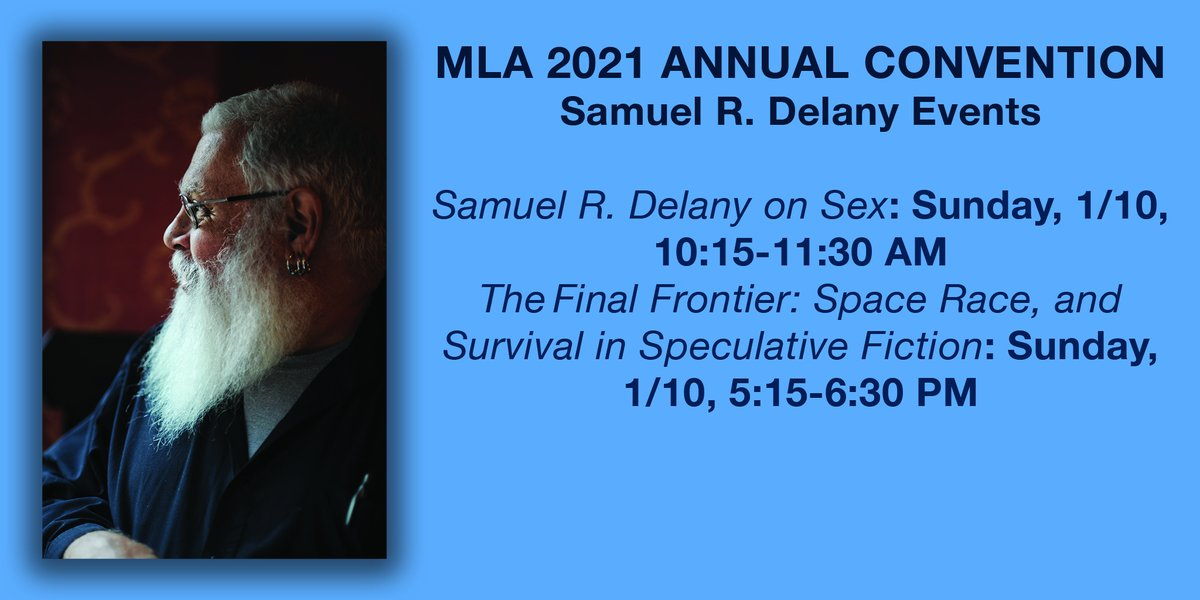 test Twitter Media - Are you attending #MLA21? Don't miss these Sunday panels on Samuel R Delany. #samueldelany #sf #blackscholars #blacksciencefiction #speculativefiction #blackexcellence #blackliterature #blm #genderstudies #feministsciencefiction #queersciencefiction #timesquareredtimessquareblue https://t.co/rA3B5e2fh7