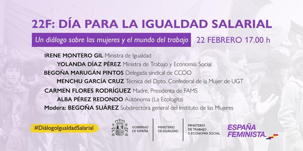 Hoy en el Día para la Igualdad Salarial, tendremos un diálogo sobre mujeres y el mundo del trabajo, junto a @Yolanda_Diaz_, ministra de Trabajo y Economía Social, @UGT_Comunica, @CCCO, @fams_familias y @InstMujeres  A las 17h podéis seguir en directo aquí: