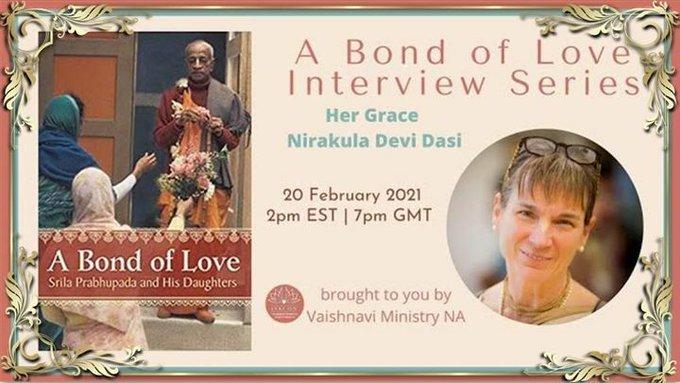 A Bond of Love Interview Series: Nirakula Devi Dasi (video)About Nirakula DeviShe joined ISKCON ....