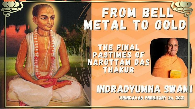 From Bell Metal To Gold - Narottama das Thakur (video)How he transformed the rich and the poor, ....