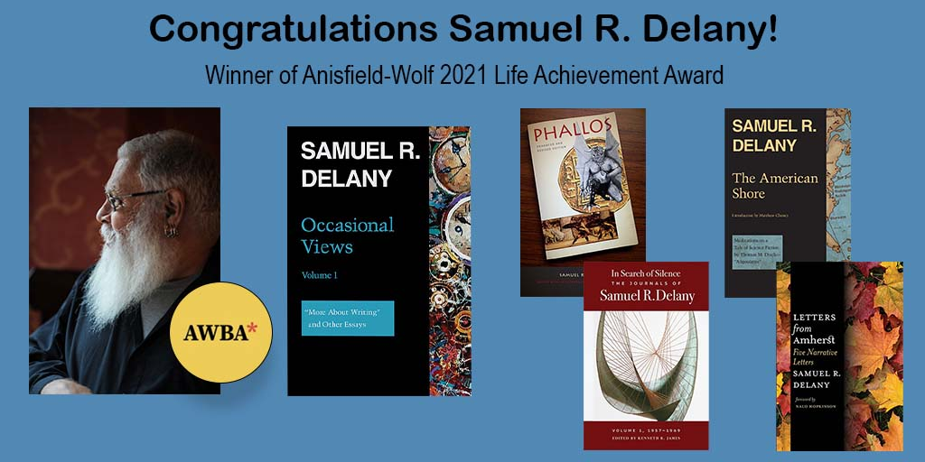 test Twitter Media - Congratulations to Samuel R. Delany, recipient of the 2021 Anisfield-Wolf Lifetime Achievement Award, for his extraordinary body of work in literature.  #SamuelRDelany #ScienceFiction #queersciencefiction #genderstudies #bookawards #excellence #anisfieldwolfbookawards https://t.co/HZac6c6lUQ