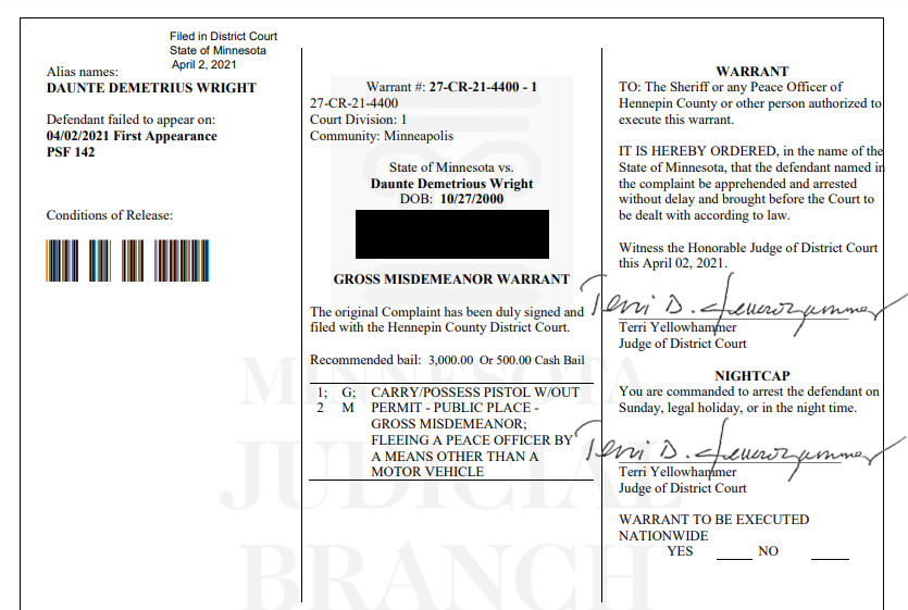 I have obtained a copy of the outstanding warrant for Daunte Wright. He failed to appear in court last week after being charged with unlawful possession of a firearm and fleeing a peace officer.